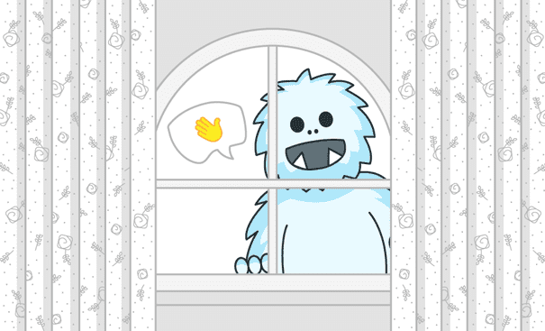 Outside a window, a yeti smiles and waves hello.
