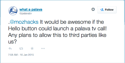 It would be awesome if the Hello button could launch a palava tv call