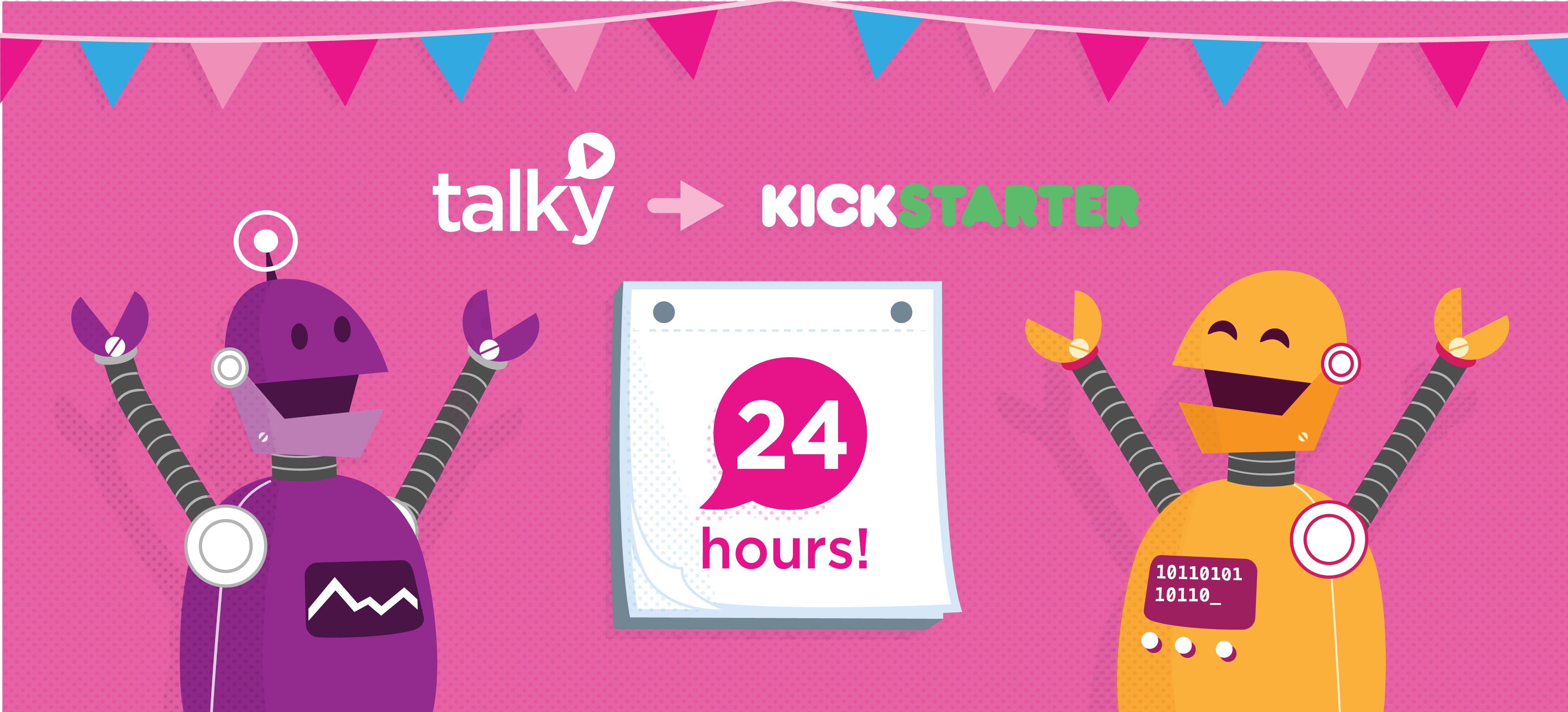 Talky Kickstarter begins in 24 hours